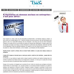 E-réputation et réseaux sociaux en entreprise : c'est pour 2012 !
