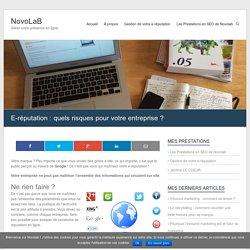 E-réputation : quels risques pour votre entreprise ? – NovoLaB