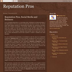 Reputation Pros, Social Media and Business