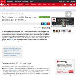 E-réputation : surveiller les sources qui n'ont pas de flux RSS