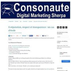 E-réputation, respect et transparence : un cas d'école