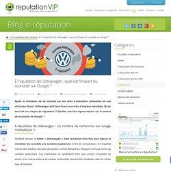 E-réputation de Volkswagen : quel est l'impact du scandale sur Google ?