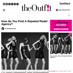 How do You Find A Reputed Model Agency? - UsKardashian