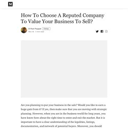 How To Choose A Reputed Company To Value Your Business To Sell?