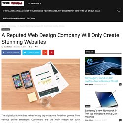 A Reputed Web Design Company Will Only Create Stunning Websites