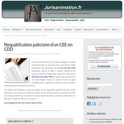 Requalification judiciaire d'un CEE en CDD