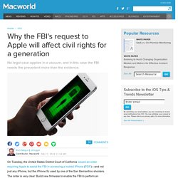 Why the FBI's request to Apple will affect civil rights for a generation