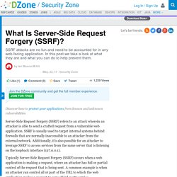 What Is Server-Side Request Forgery (SSRF)? - DZone Security