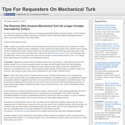 Tips For Requesters On Mechanical Turk: The Reasons Why Amazon Mechanical Turk No Longer Accepts International Turkers