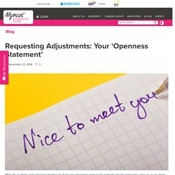 Requesting Adjustments: Your 'Openness Statement'