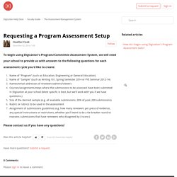 Requesting a Program Assessment Setup – Digication Help Desk