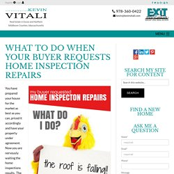What To Do When Your Buyer Requests Home Inspection Repairs