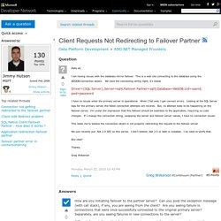 Client Requests Not Redirecting to Failover Partner