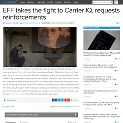 EFF takes the fight to Carrier IQ, requests reinforcements