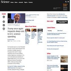 Trump once again requests deep cuts in U.S. science spending