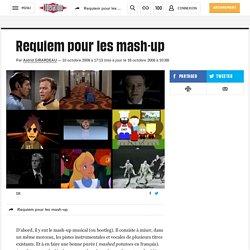 Requiem pour les mash-up
