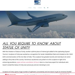 airlinesticketsbooking - All You Require To Know About Statue Of Unity