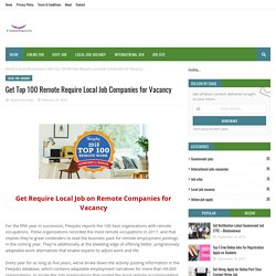 Get Top 100 Remote Require Local Job Companies for Vacancy
