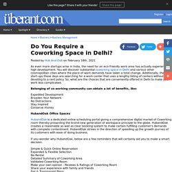 Do You Require a Coworking Space in Delhi?