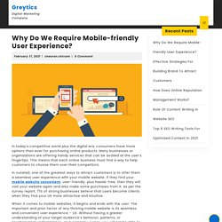 Why Do We Require Mobile-friendly User Experience?