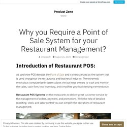 Why you Require a Point of Sale System for your Restaurant Management? – Product Zone