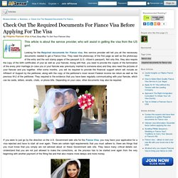 Check Out The Required Documents For Fiance Visa Before Applying For The Visa