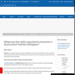 What are the skills required to become a Successful Fashion Designer?