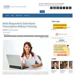 Skills Required to Start Home Transcription Without Training