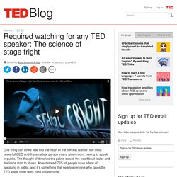 Required watching for any TED speaker: The science of stage fright
