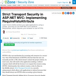 Strict Transport Security in ASP.NET MVC: Implementing RequireHstsAttribute - DZone Security