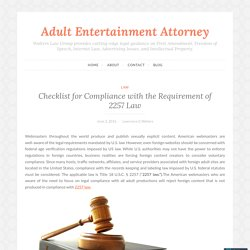 Checklist for Compliance with the Requirement of 2257 Law – Adult Entertainment Attorney