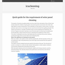 Quick guide for the requirement of solar panel cleaning
