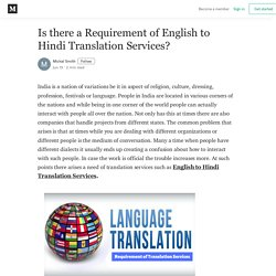 Why English to Hindi Translation Services Needed?