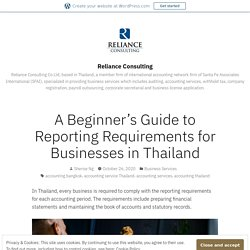 A Beginner's Guide to Reporting Requirements for Businesses in Thailand – Reliance Consulting