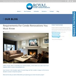 Requirements For Condo Renovations You Must Know