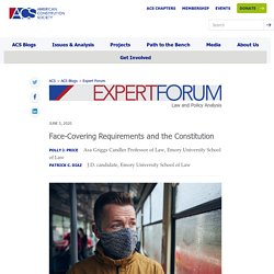 Face-Covering Requirements and the Constitution