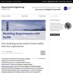 Modeling Requirements with SysML: How modeling can be useful to better define and trace… - Requirements Engineering Magazine