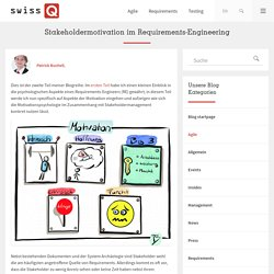Stakeholdermotivation im Requirements-Engineering - SwissQ Consulting AG