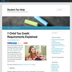 7 Child Tax Credit Requirements Explained