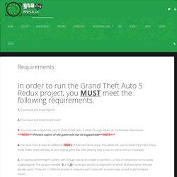 Requirements - GTA 5 Redux