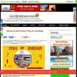 How To Get Free Visa To Jordan - Visa Requirements For Groups And Individuals