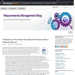 3 Reasons to Throw Away Your Requirements Documents – Webcast follow-up (Requirements Management Blog)