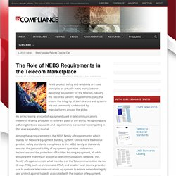 The Role of NEBS Requirements in the Telecom Marketplace