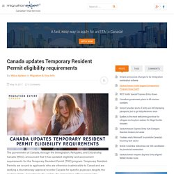 Canada updates Temporary Resident Permit eligibility requirements