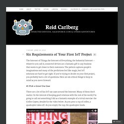 Six Requirements of Your First IoT Project