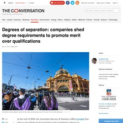 Degrees of separation: companies shed degree requirements to promote merit over qualifications