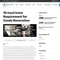 Important Requirements for Condo Design & Renovation
