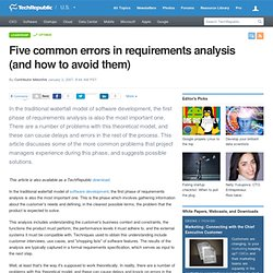 Five common errors in requirements analysis (and how to avoid them)