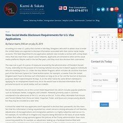 New Social Media Disclosure Requirements for U.S. Visa Applications