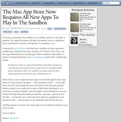 The Mac App Store Now Requires All New Apps To Play In The Sandbox
